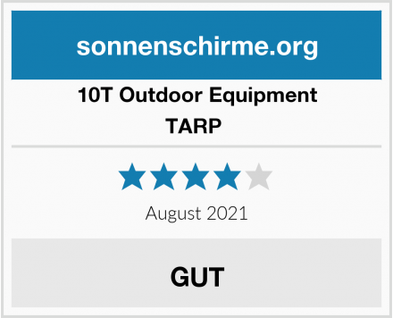 10T Outdoor Equipment TARP  Test