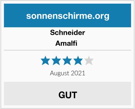 Schneider Amalfi  Test