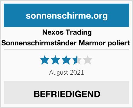 Nexos Trading Sonnenschirmständer Marmor poliert  Test