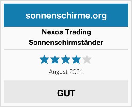 Nexos Trading Sonnenschirmständer Test