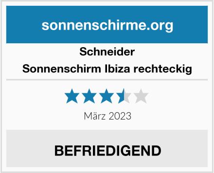 Schneider Sonnenschirm Ibiza rechteckig Test