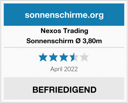 Nexos Trading Sonnenschirm Ø 3,80m Test