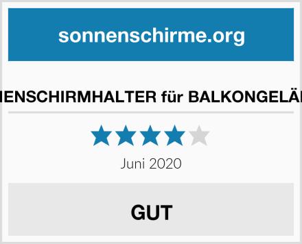 SONNENSCHIRMHALTER für BALKONGELÄNDER Test