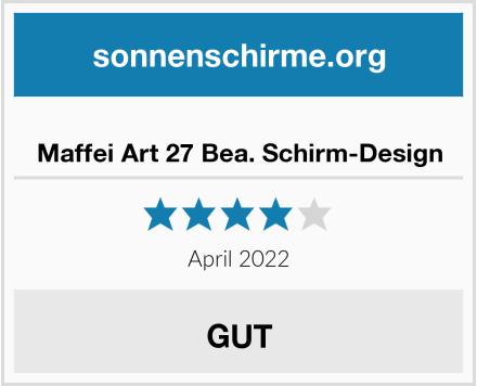 Maffei Art 27 Bea. Schirm-Design Test