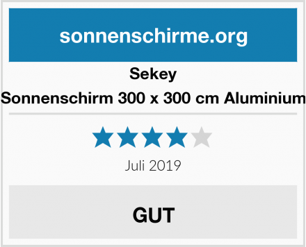 Sekey Sonnenschirm 300 x 300 cm Aluminium Test