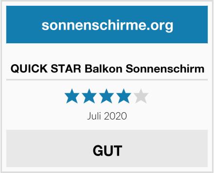 QUICK STAR Balkon Sonnenschirm Test