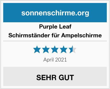 Purple Leaf Schirmständer für Ampelschirme Test