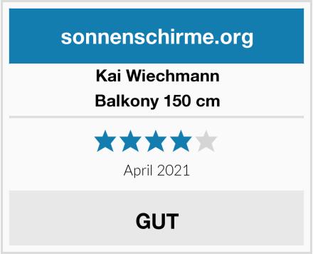 Kai Wiechmann Balkony 150 cm Test