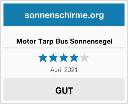Motor Tarp Bus Sonnensegel Test
