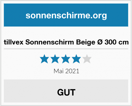 tillvex Sonnenschirm Beige Ø 300 cm Test